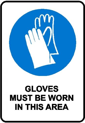 Mandatory Sign - Gloves Must Be Worn in this area