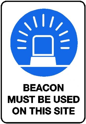 Mandatory Sign - Beacon Must Be Used On This Site