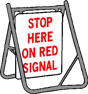 Swing Sign - Stop Here On Red Signal
